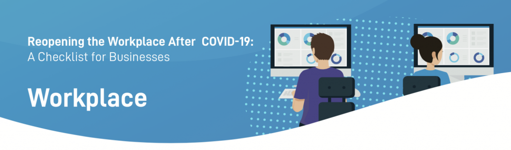 10 Tips for to Reopen the Workplace During COVID-19